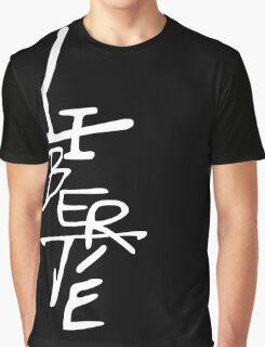 LIBERTE écriture blanche sur fond noir Graphic T-Shirt