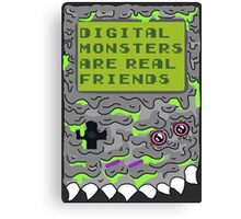 Digital Monsters Are Real Friends! Canvas Print