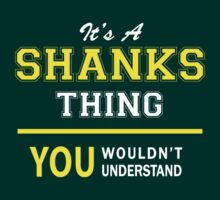 It's A SHANKS thing, you wouldn't understand !! by satro