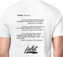 Fukit Definition Design Unisex T-Shirt