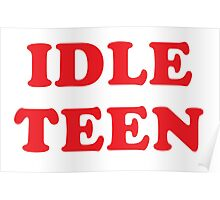 IDLE TEEN Poster