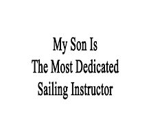 My Son Is The Most Dedicated Sailing Instructor by supernova23
