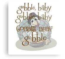 Gobble Baby Gobble Baby  Metal Print
