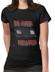 Be Kind Rewind Ver. 9 Womens Fitted T-Shirt