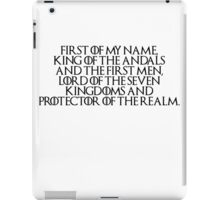 The First of His Name iPad Case/Skin