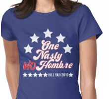One Nasty Hombre Clinton Trump Shirt Womens Fitted T-Shirt