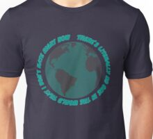 No one in the world that I don't hate right now Unisex T-Shirt
