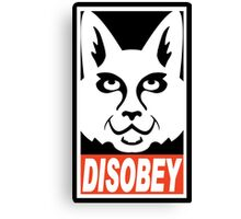obey not obey disobey Canvas Print