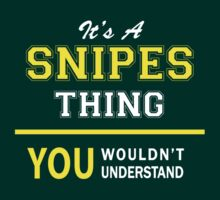 It's A SNIPES thing, you wouldn't understand !! by satro