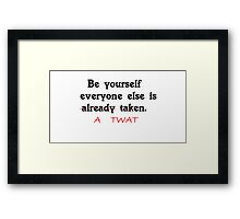 Just Be Yourself Framed Print