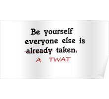 Just Be Yourself Poster
