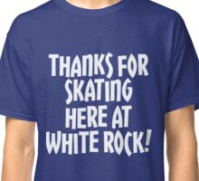 WRSC Skating at White Rock (white) Classic T-Shirt