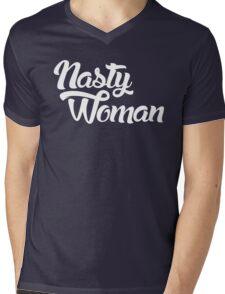 Nasty Woman Mens V-Neck T-Shirt