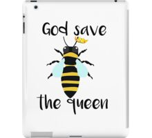 God Save The Queen Bee T-Shirt  iPad Case/Skin