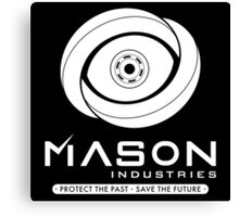 Timeless - Mason Industries - Protect The Past Save The Future Canvas Print