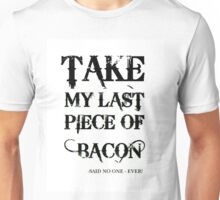 Bacon Typography Unisex T-Shirt
