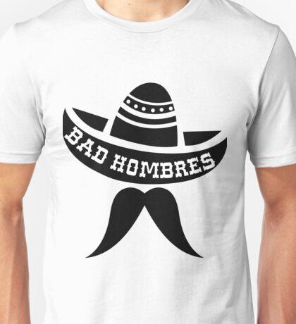 Bad Hombre Bandito Unisex T-Shirt