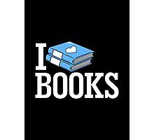 I Love Books Photographic Print