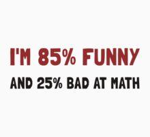 Funny And Bad At Math T-Shirt