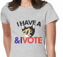 I have a cat and I vote Womens Fitted T-Shirt