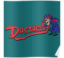 Dastardly  Poster
