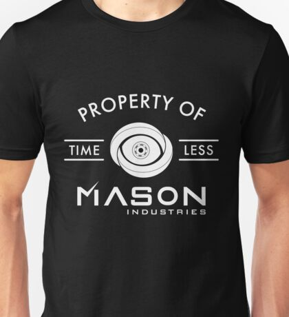 Timeless - Property Of Mason Industries Unisex T-Shirt