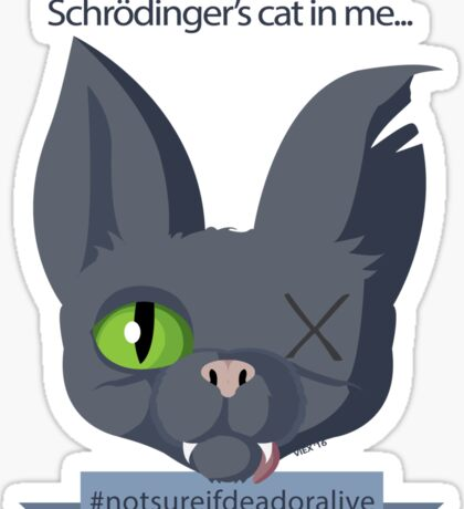 Schrödingers cat - monday blues Sticker