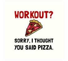 Work Out Pizza Art Print