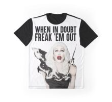 SHARON NEEDLES - WHEN IN DOUBT FREAK 'EM OUT Graphic T-Shirt