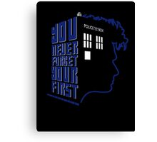 You Never Forget Your First - Doctor Who 10 David Tennant Canvas Print
