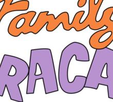 Family Fracas Sticker