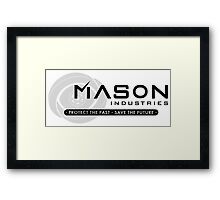 Timeless - Mason Industries: Protect & Save Framed Print