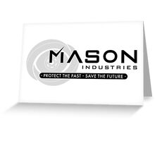 Timeless - Mason Industries: Protect & Save Greeting Card