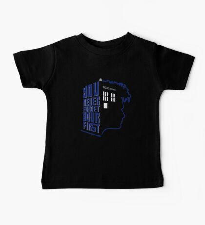 You Never Forget Your First - Doctor Who 10 David Tennant Baby Tee