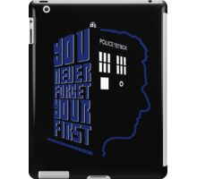 You Never Forget Your First - Doctor Who 12 Peter Capaldi iPad Case/Skin