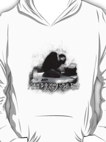 Alan Wake 'I can't going like this....' - white version T-Shirt