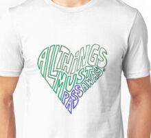All things must pass - heart shaped Unisex T-Shirt