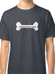 I Love My Chow Chow Classic T-Shirt