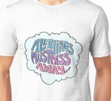 All things must pass - cloud Unisex T-Shirt