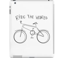 RIDE THE WORLD iPad Case/Skin