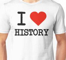 I Love History Unisex T-Shirt