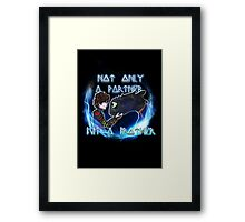 Not only a partner...but a brother Framed Print