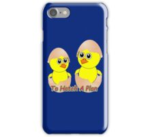 Chicks In Love To Hatch A Plan iPhone Case/Skin