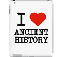 I Love Ancient History iPad Case/Skin