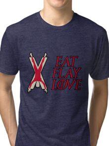 Eat, Flay, Love  Tri-blend T-Shirt