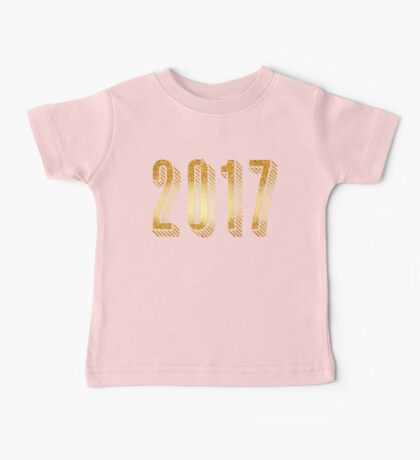 Gold Typography New Years 2017 Baby Tee