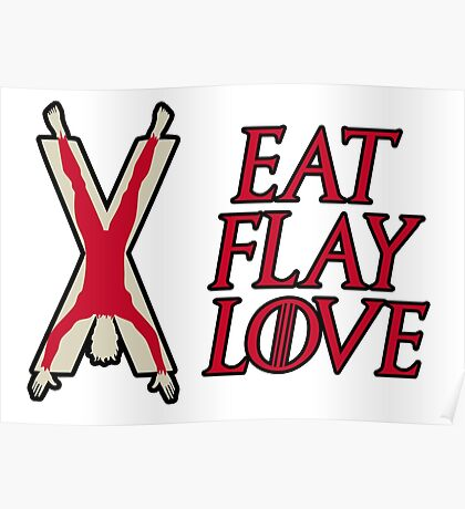 Eat, Flay, Love  Poster