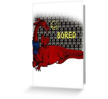 Reluctand Smaug Greeting Card
