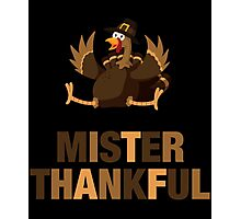 Mister Thankful Thanksgiving Feast Colorful Turkey Photographic Print