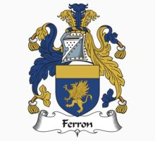 Ferron Coat of Arms / Ferron Family Crest by ScotlandForever